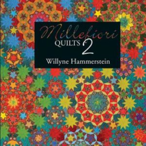 Millefiori Quilts 2 by Willyne Hammerstien