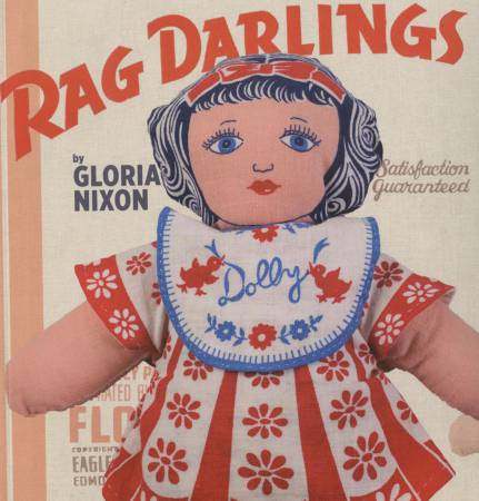 Rag Darlings: Dolls From the Feedsack Era by Gloria Nixon